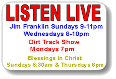 Jim Franklin, Blessings in Christ, Dirt Track Show